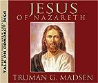 Jesus of Nazareth (Volumes 1-4) by Truman G.…