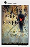 Perez-Reverte, Arturo: The Seville Communion