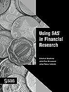 Using SAS in Financial Research by Ekkehart…