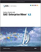 Getting Started With SAS Enterprise Miner…