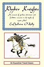 Khyber Knights: An Account of Perilous…