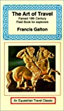 Galton, Francis: The Art of Travel