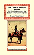 The Lives of a Bengal Lancer by Francis&hellip;