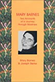 Barnes, Mary: Mary Barnes: Two Accounts of a Journey Through Madness