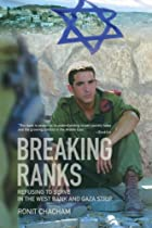 Breaking Ranks: Refusing to Serve in the…
