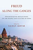 Freud Along the Ganges: Psychoanalytic…