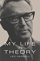 My Life in Theory by Leo Rangell