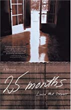 25 Months: A Memoir by Linda McK. Stewart