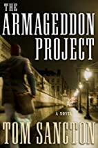 The Armageddon Project by Tom Sancton