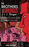 Singer, I. J: The Brothers Ashkenazi