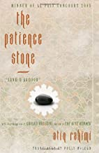 The Patience Stone by Atiq Rahimi