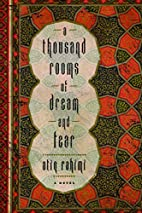 A Thousand Rooms of Dream and Fear by Atiq…