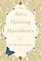 The Art of Hearing Heartbeats by Jan-Philipp…