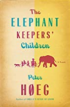 The Elephant Keepers' Children by Peter…