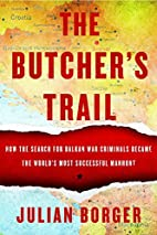 The Butcher's Trail: How the Search for…