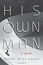 His Own Man by Edgard Telles Ribeiro