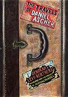 The Travels of Daniel Ascher by Déborah…