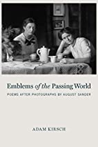 Emblems of the Passing World: Poems after…