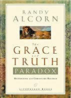 The Grace and Truth Paradox: Responding with…