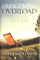 Overcoming Overload by Steve Farrar