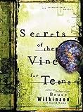 Wilkinson, Bruce: Secrets of the Vine for Teens Audio CD