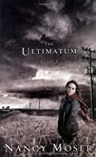 The Ultimatum by Nancy Moser