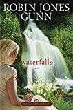 Gunn, Robin Jones: Waterfalls