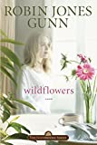 Gunn, Robin Jones: Wildflowers