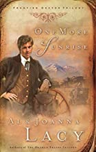 One More Sunrise (Frontier Doctor Trilogy…