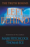 Hitchcock, Mark: The Truth Behind Left Behind: A Biblical View of the End Times