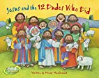 Jesus and the 12 Dudes Who Did by Mindy…
