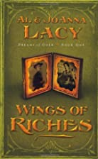 Wings of Riches (Dreams of Gold Series #1)…