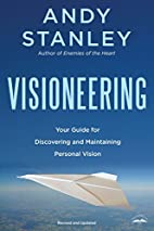 Visioneering: God's Blueprint for Developing…