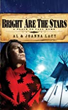Bright are the Stars (A Place to Call Home…