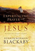 Experiencing Prayer with Jesus: The Power of…