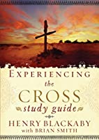 Experiencing the Cross Study Guide: Your…