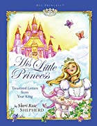 His Little Princess: Treasured Letters from…