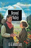 Al & Joanna Lacy: Beyond the Valley (Hannah of Fort Bridger Series #7)