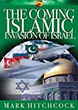 Hitchcock, Mark: The Coming Islamic Invasion of Israel (End Times Answers)