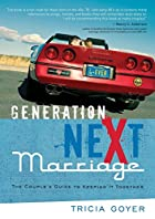 Generation NeXt Marriage: The Couple's Guide…