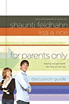 For Parents Only Discussion Guide: Helping…