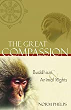 The Great Compassion: Buddhism and Animal…