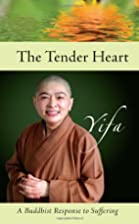 The Tender Heart: A Buddhist Response to…