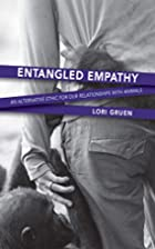 Entangled Empathy: An Alternative Ethic for…