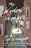 Granger, Pip: The Widow Ginger