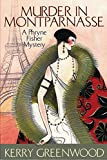 Greenwood, Kerry: Murder in Montparnasse: A Phryne Fisher Mystery