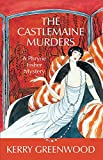 Greenwood, Kerry: The Castlemaine Murders: A Phryne Fisher Mystery (Phryne Fisher Mysteries)