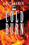 Ehrman, Kit: Cold Burn (Steve Cline Mysteries)
