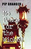 Granger, Pip: No Peace for the Wicked