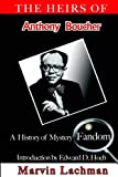 Lachman, Marvin: The Heirs of Anthony Boucher: A History of Mystery Fandom